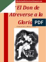 Atreverse a La Gloria