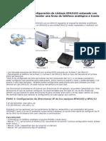 Manual de configuración de Linksys SPA3102 enlazado con Cisco SPA112 para extender una línea de teléfono analógica a través de una red IP