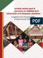 Recorriendo caminos para la gobernanza local y la viabilidad de la conservación en la Amazonia colombiana. La experiencia de la Asociación PANI y el Parque Nacional Cahuinarí