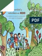 Comunidad y Naturaleza en REDD. Una Experiencia Para La Conservación en La Región de Agrogüejar