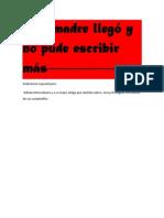 Mi Madré Llegó y No Pude Escribir Más. David a. Hernández V.