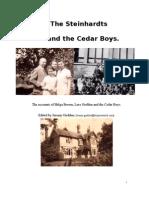 The Steinhardt family  and the Cedar Boys.