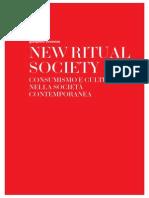 New Ritual Society, consumismo e cultura nella società contemporanea