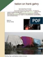 Presentation on Frank Gehry