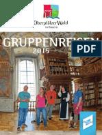 Gruppenreisen Oberpfälzer Wald 2015