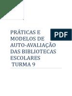 PRÁTICAS E MODELOS DE AUTO-AVALIAÇÃO DAS BIBLIOTECAS ESCOLARES