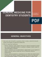 General medicine for dentistry students.pptx