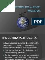Petroleo a Nivel Mundial