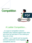 Ladder Competition