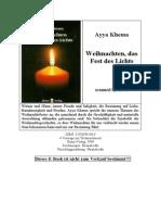 Ayya Khema - Weihnachten, Das Fest Des Lichts