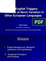 JulianeHouse-House How English Triggers Process of Norm Variation in Other Eu Languages