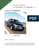 Proiect Logistica Dacia Logan
