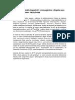 Nuevo convenio de doble imposición entre Argentina y España para evitar maniobras fiscales fraudulentas