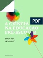 A Ciencia Na Educacao Pre-escolar
