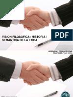 Vision Filosofica _ Historia _ Semantica de La Etica 2
