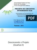 UFPI-Lab Proj VLSI - 1-Ferramentas Altera v0 8. Material de Marcus Zurita sobre FPGA.