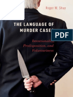 The Language of Murder Cases_Intentionality, Predisposition, and Voluntariness (2014).pdf