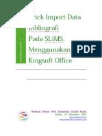 Trick Import Data Bibliografi SLiMS 7 Cendana