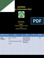LAPORAN Jaga 4 November 2014