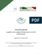 Fascicoli regionali su politiche, attori e progetti sull'e-government e la Società dell'informazione