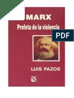 MARX Profeta de la violencia - Luis Pazos.pdf