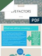 life factors