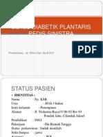 ULKUS DIABETIK PEDIS SINISTRA 1 fix.pptx