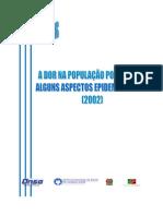 A Dor na População Portuguesa Alguns aspectos Epidemiológicos 2002