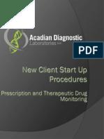 acadian new account start up proceedures