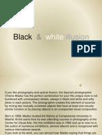 Black White Illusion Day KM