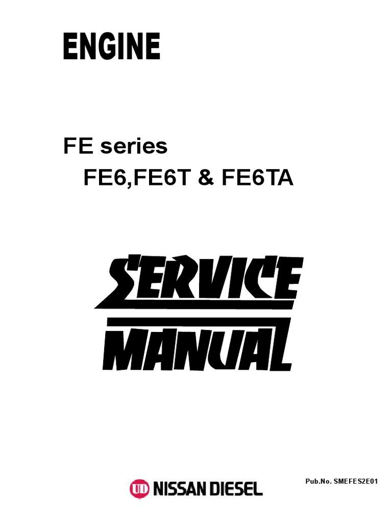 servic d r motor nissan fe6 fe6t fe6ta motor oil internal rh scribd com Old Diesel Engines Diesel Truck Engines