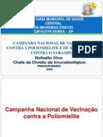 Apresentação Pólio e Sarampo. Auditório TRE