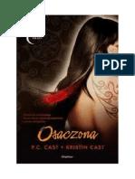 Dom Nocy 5 - Osaczona - P. C. Cast, Kristin Cast
