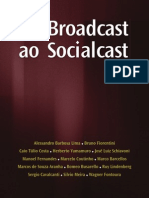 Do Broadcast Ao Social Cast