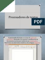 Procesadores de Textos