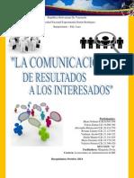 La Comunicación de Resultado a Los Interesados.