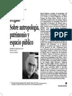 Manuel Delgado, Sobre Antropología Espacio Público y Patrimonio