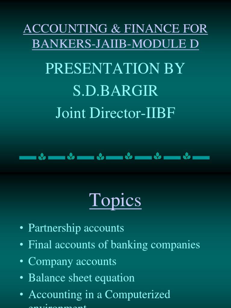 Workbooks jaiib workbook : JAIIB_AF_MOD_D   Debits And Credits   Balance Sheet