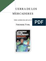 Pohl, Frederik - [ME2] - La Guerra de Los Mercaderes