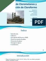 Planta de Clorometanos y Producción de Cloroformo FINAL.pptx