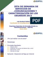 2012 Encuesta Residencial de Servicios de Telecomunicaciones (ERESTEL)
