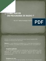 Cmo Hacer Un Programa de Radio