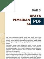 bab 5 - UPAYA PEMBERANTASAN KORUPSI.pptx