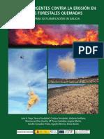 Acciones urgentes contra la erosión en áreas forestales quemadas en Galicia