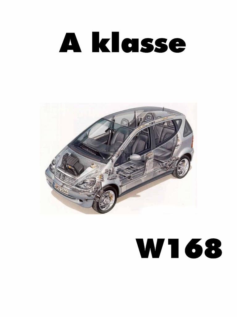 A Klasse W168 Repair Instruction And Wiring Diagrams