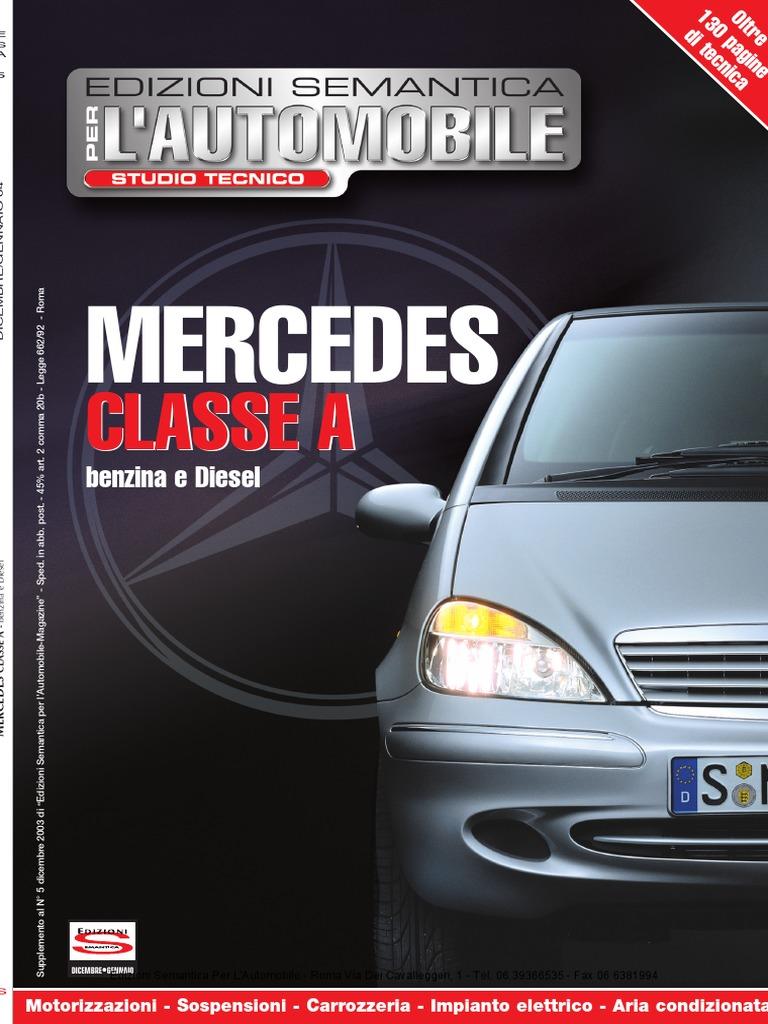 Schemi Elettrici Mercedes : Mercedes w series a class  a a a cdi a cdi