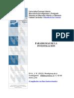 Ortiz, J. R. (2000)Paradigmas de la  Investigación. UNA documenta 14(1) 42-48  enero-junio