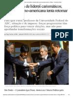 Após Década de Líderes Carismáticos, Esquerda Latino-Americana Tenta Retomar o Fôlego