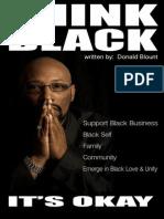 Think Black-It's Okay-The Manifesto