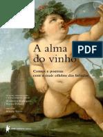 A Alma do Vinho _ Contos e Poemas com a mais Célebre das Bebidas - Vários Autores.pdf